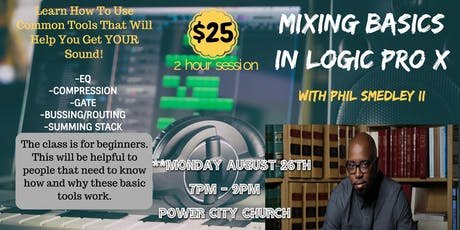 Basics Of Mixing In Logic Pro X tickets
