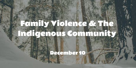 Family Violence & the Indigenous Community tickets
