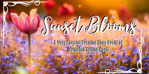 Sunset Blooms: A Very Special Yoga Event