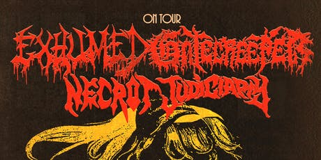 GATECREEPER/ EXHUMED with Necrot and Judiciary tickets