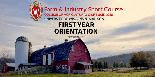 Farm and Industry Short Course: First Year Orientation