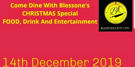Come Dine With Blessone's  Christmas  Special tickets