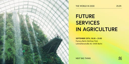 The World in 2030: Future Services in Agriculture
