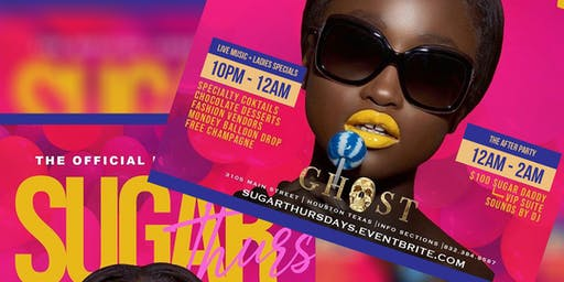 SUGAR THURSDAYS - Houston's #1 Grown & Sexy Night Out!featuring DJ Mike Mogul/Free Champagne/Upscale Atmosphere @Ghost Bar! FREE RSVP NOW!