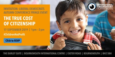 Liberal Democrat Conference Fringe Event: The true cost of citizenship  tickets