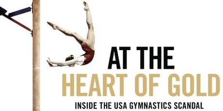 "Film Screening ""At the Heart of Gold: Inside the USA Gymnastic's Scandal"" tickets"