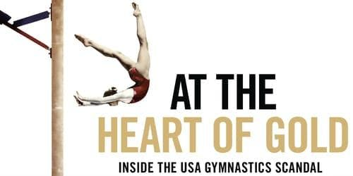"Film Screening ""At the Heart of Gold: Inside the USA Gymnastic's Scandal"""