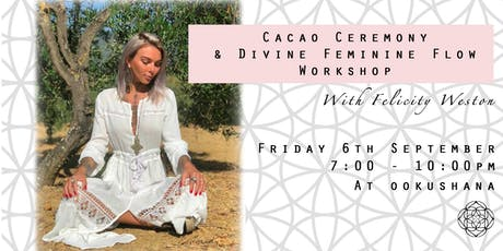 Cacao Ceremony & Divine Feminine Flow Workshop tickets