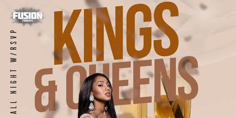 "FUSION FRIDAYS ""KINGS & QUEENS"" The #1 Friday Night Party in the City""   tickets"