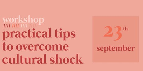 Workshop: Practical tips to overcome cultural shock tickets