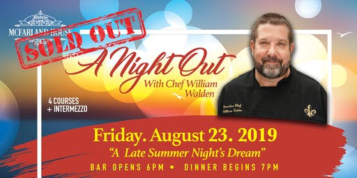 August Night Out with Chef William Walden
