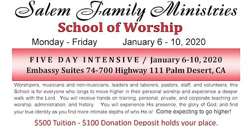 Salem Family Ministries School Of Worship Palm Desert, CA