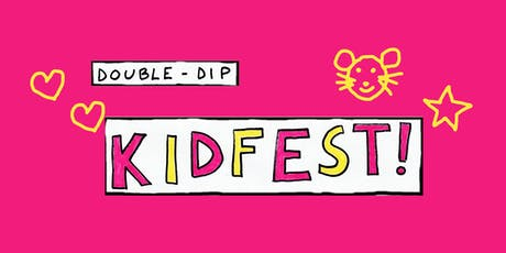 Double-Dip Recess presents Double-Dip Kidfest! tickets