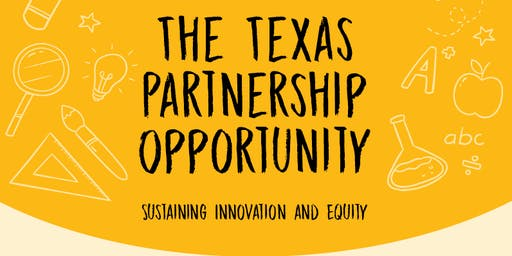 Texas Partnerships Opportunity: Sustaining Equity and Innovation