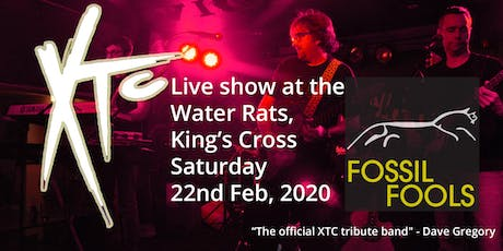 XTC tribute with Fossil Fools at The Water Rats tickets