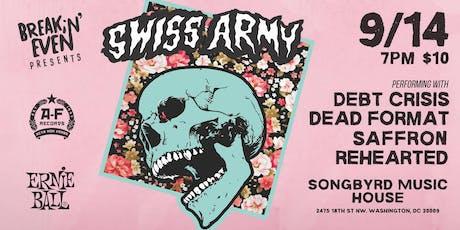 Breakin Even Presents: Swiss Army & Dead Format tickets