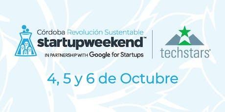 Techstars Startup Weekend Córdoba Revolución Sustentable entradas