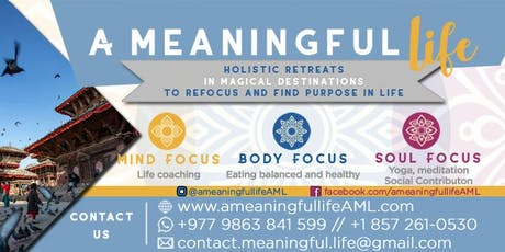 A Meaningful Life Nepal 2019 (in English) - 5 days/4 nights tickets