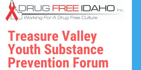 Treasure Valley Youth Substance Prevention Forum tickets