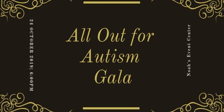 2019 All Out For Autism Gala Benefitting AAROC tickets