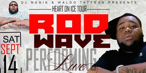 "9/14 ROD WAVE ""HEART ON ICE"" TOUR @ VEGAS CABARET"