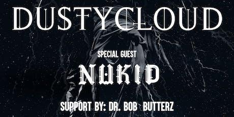 Dustycloud Skyfall Tour ft. Nukid tickets