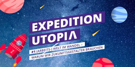 Expedition Utopia! Das Zukunftsbauer Community Meetup Tickets