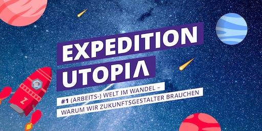 Expedition Utopia! Das Zukunftsbauer Community Meetup