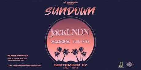 JackLNDN w/ Alex Noize + Blue Skies at Flash Rooftop tickets