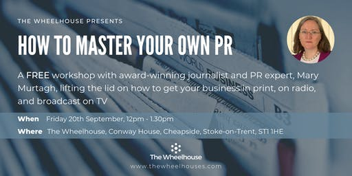 'How To Master Your Own PR' with Mary Murtagh