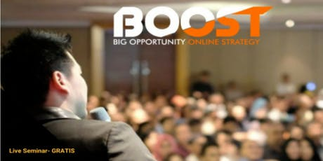 [GRATIS] Seminar Bisnis Internet B.O.O.S.T tickets