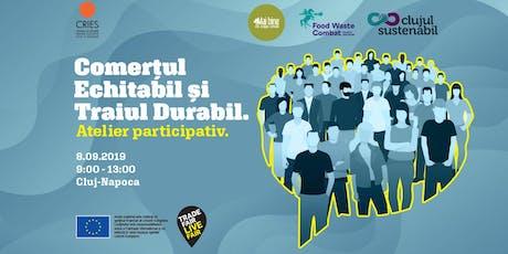 [Cluj] Comerțul echitabil și Traiul durabil. Atelier participativ tickets
