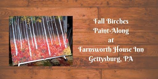 Fall Birches Paint-Along - Farnsworth House Inn Tavern
