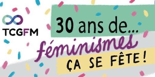 30 ans de féminismes, ÇA SE FÊTE!