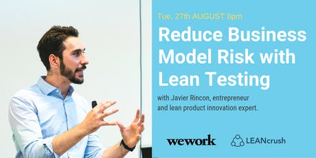 Reduce your Business Model Risk with Lean Testing Tickets