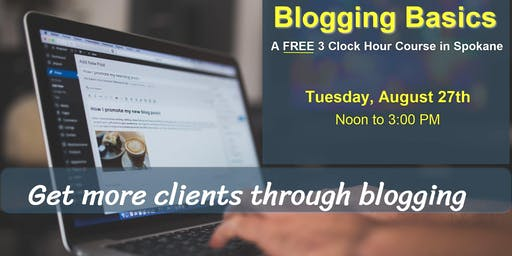 """Blogging Basics"" for Real Estate - A FREE 3-Clock Hour Course"