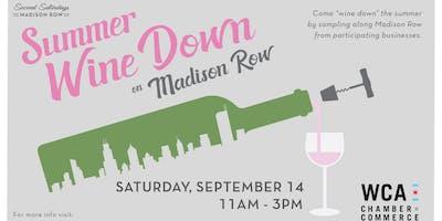 Madison Row Summer Wine Down