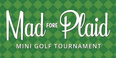 Mad Fore Plaid Mini Golf Tournament