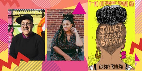 Juliet Takes A Breath: Gabby Rivera & Tee Franklin tickets