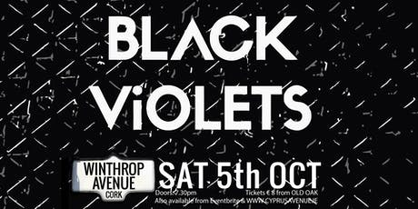 BLACK VIOLETS tickets