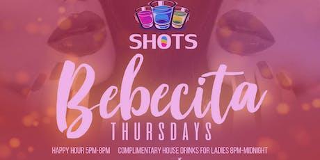 Bebecita Thursdays @SHOTS Wynwood tickets