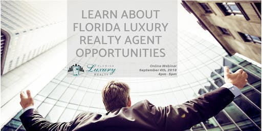 Learn About Florida Luxury Realty Agent Opportunities