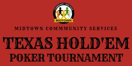 Midtown Community Services Texas Hold'Em Tournament