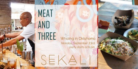 Meat & Three presents Sekali tickets