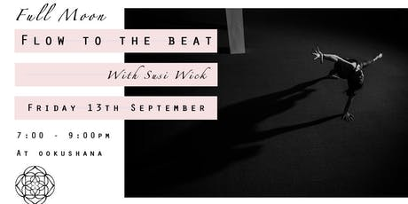 FULL MOON Flow To The Beat (with Susi Wick) tickets