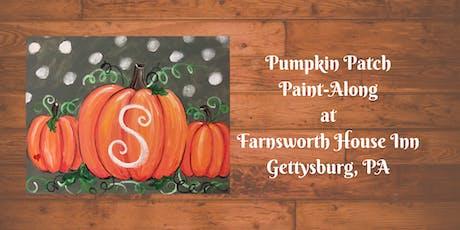Pumpkin Patch Paint-Along - Farnsworth House Inn Tavern tickets
