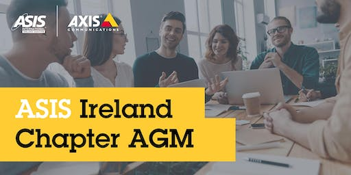 ASIS Ireland Chapter - AGM, Seminar & Drinks Networking Reception