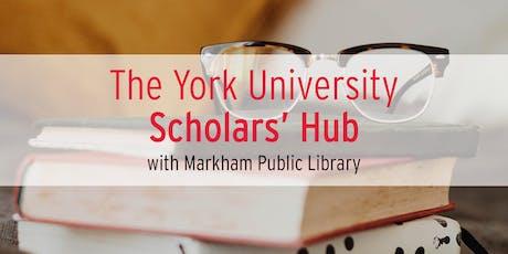 Markham YorkU Scholars Hub - Nov. 14 tickets