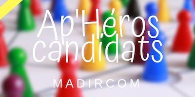 AP'Héros Candidats par Madircom