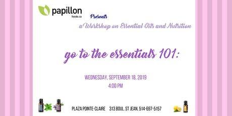 Go to the Essentials Oils 101: Oils and Nutrition tickets